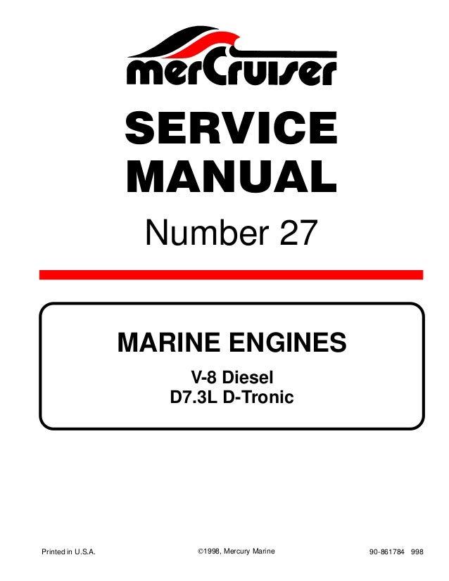 mercury mercruiser marine engine v 8 diesel d7 3l d tronic 1998 serv rh slideshare net mercruiser 898 manual download mercruiser 888 manual pdf