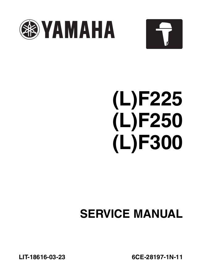 2011 YAMAHA LF250CA 4-STROKE OUTBOARD Service Repair