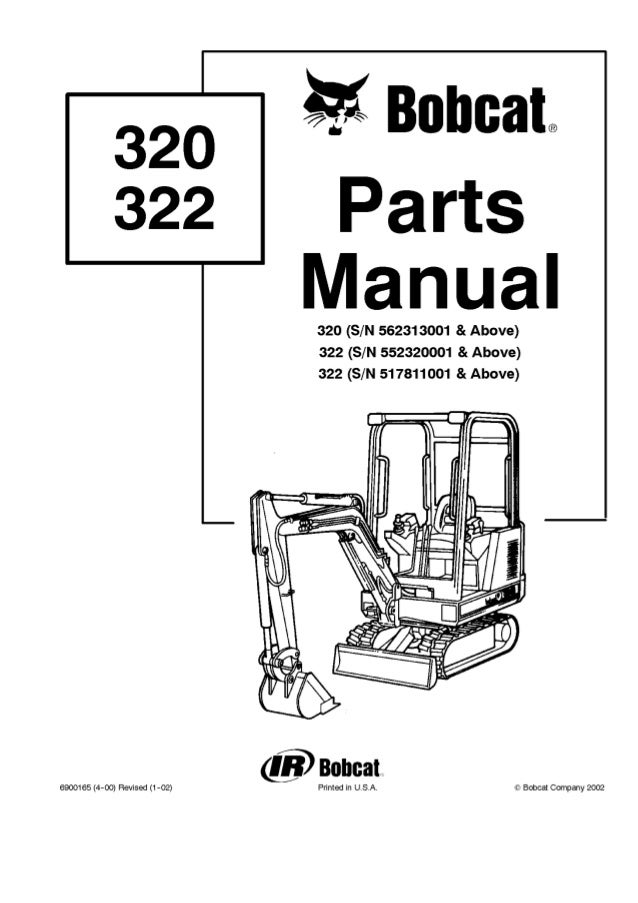 bobcat 320 excavator parts catalogue manual s  n 562313001 and above