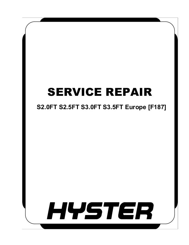 Hyster F187 (S2.0FT Europe) Forklift Service Repair Manual