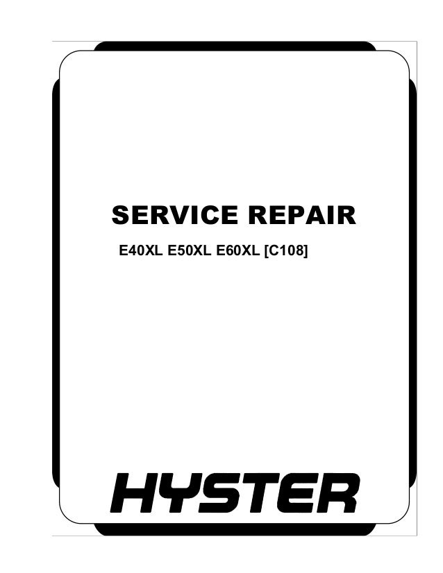 Hyster C108 (E50XL) Forklift Service Repair Manual | Hyster 65 Forklift Wiring Diagram |  | SlideShare