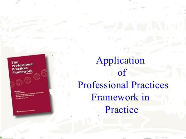 Application of Professional Practices Framework in Practice IIA Madras  M Rajeshwaron  Dec 2005