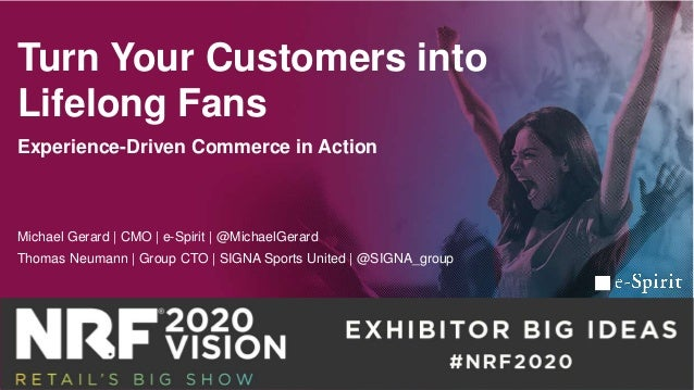 Turn Your Customers into Lifelong Fans Experience-Driven Commerce in Action Michael Gerard | CMO | e-Spirit | @MichaelGera...