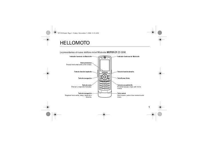 Z3.UG.book Page 1 Friday, November 3, 2006 8:21 AMv95.2.0 Español        HELLOMOTO        Le presentamos el nuevo teléfono...