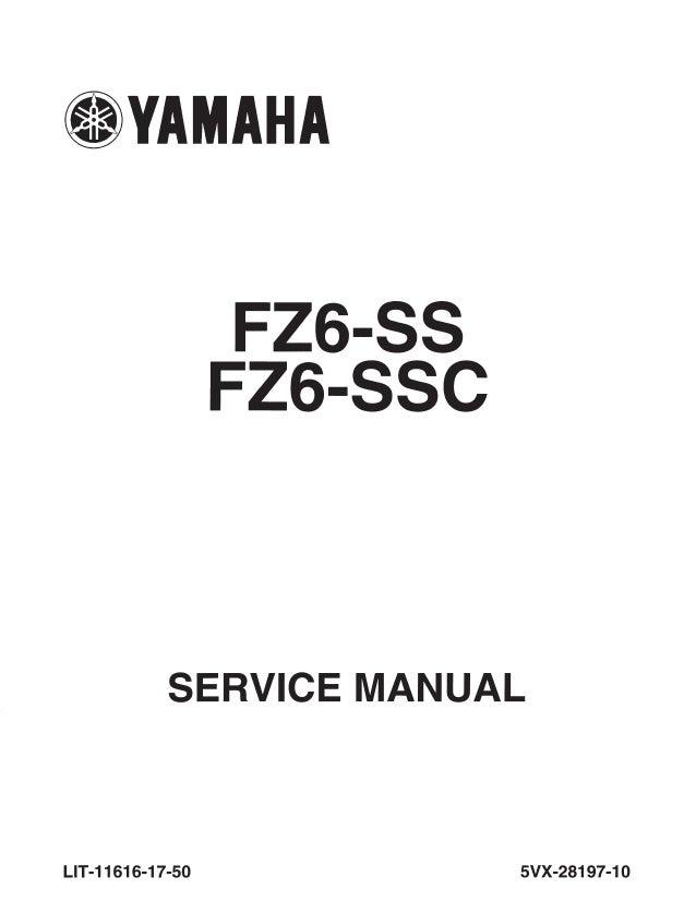 2005 Yamaha Fz6 Ss Fz6 Ssc Fz6 St Fz6 Stc Service Repair Manual