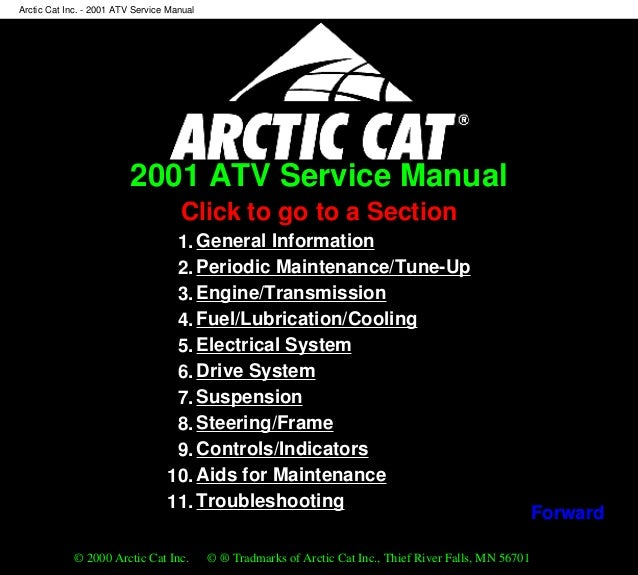 2001 ATV Service Manual Click to go to a Section 1. General Information 2. Periodic Maintenance/Tune-Up 3. Engine/Transmis...