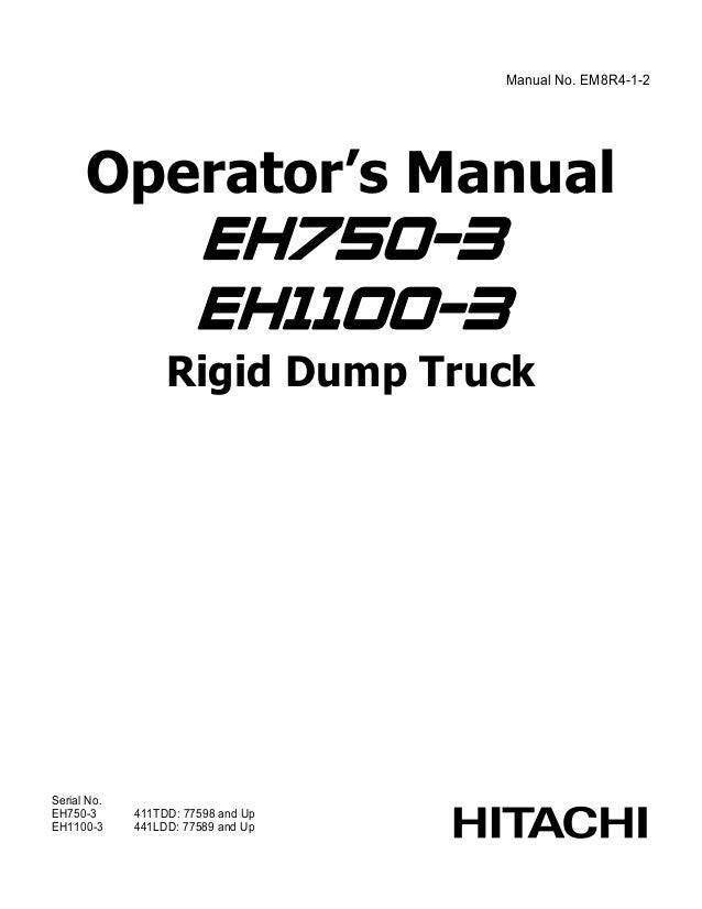 Hitachi EH1700-3 Rigid Dump Truck operator's manual SN