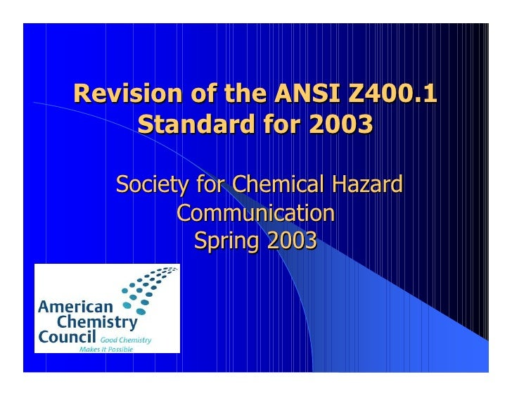 Revision of the ANSI Z400.1      Standard for 2003     Society for Chemical Hazard          Communication            Sprin...