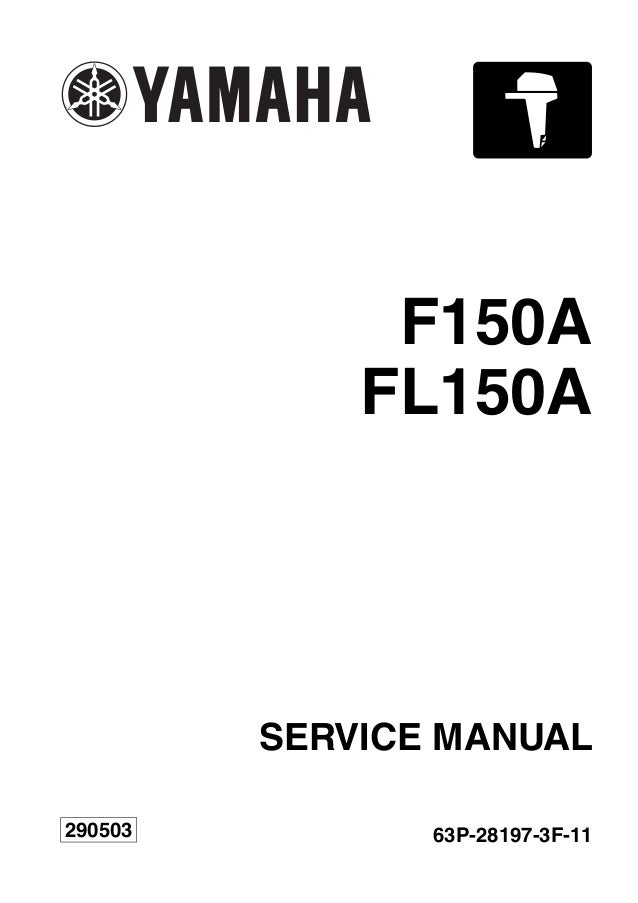 YAMAHA FL150AET OUTBOARD Service Repair Manual X: 1000009-