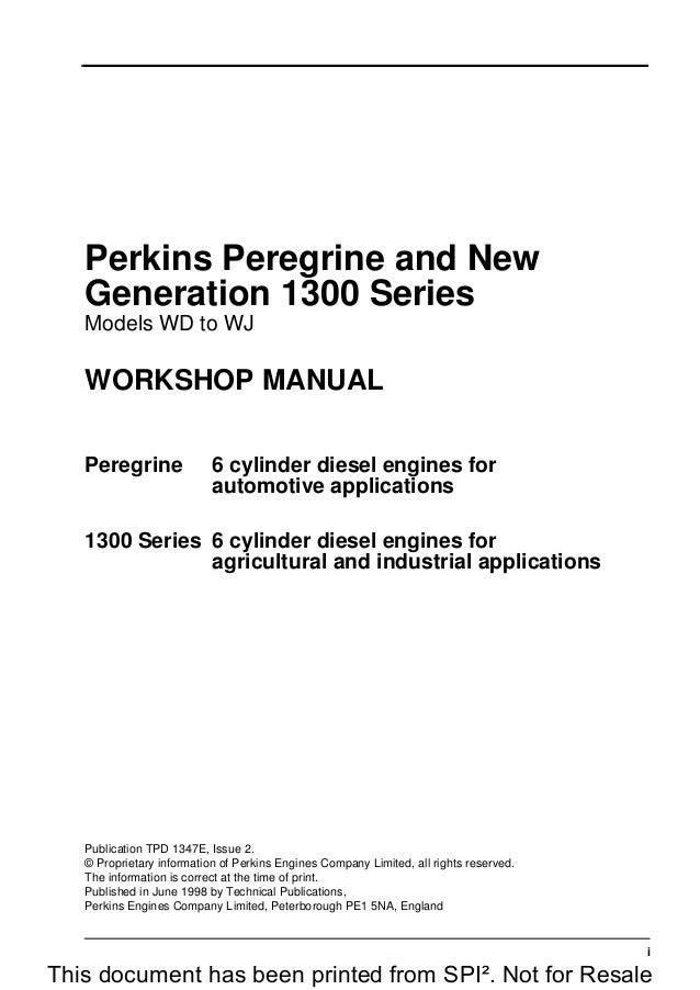 perkins 1300 series we diesel engine service repair manual rh slideshare net Workshop Manual Perkins Perkins 1004 Rebuild Manual