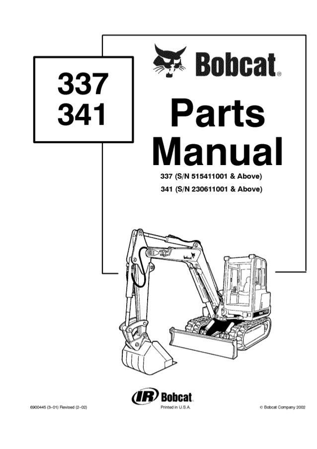 Bobcat 337 Excavator Parts Catalogue Manual S/N 515411001