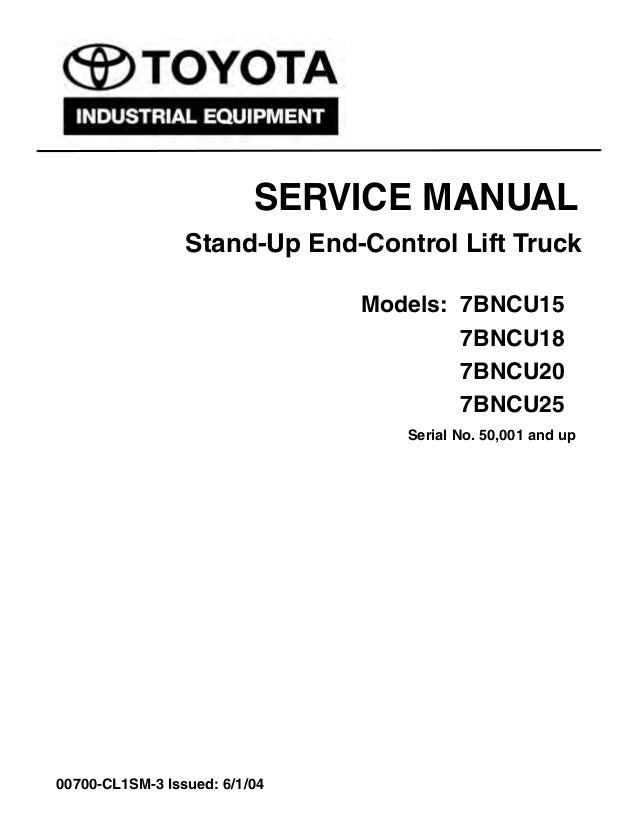 Toyota 7BNCU20 Forklift Service Repair Manual SN:50001 and up