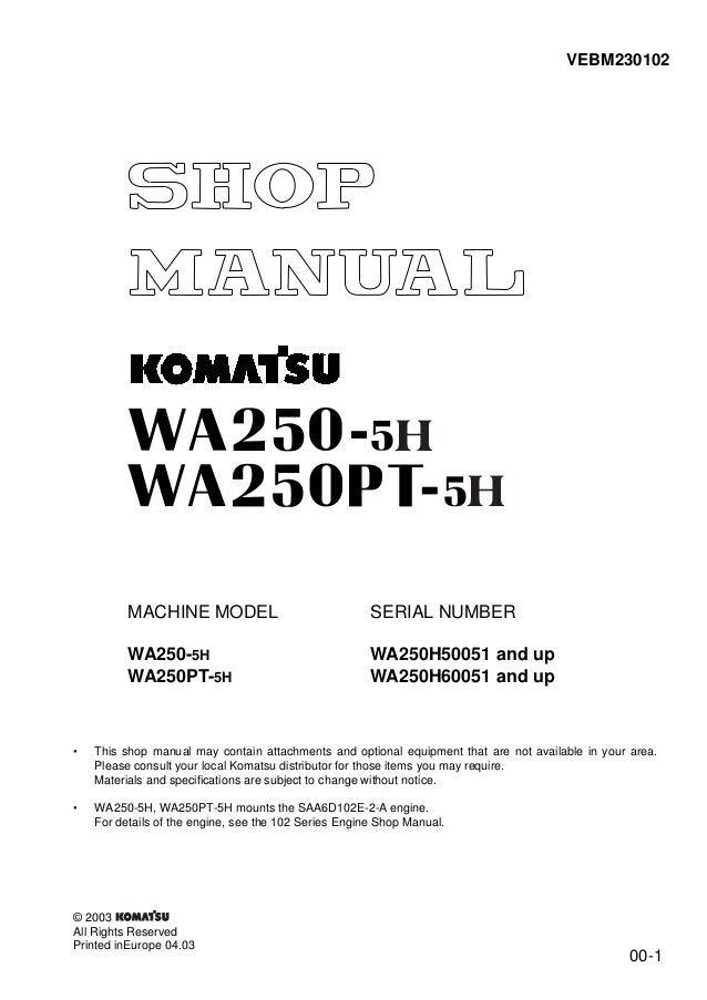 Komatsu WA250-5H Wheel Loader Service Repair Manual SN:WA250H50051 an…