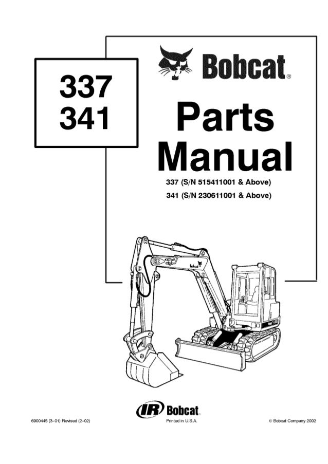Bobcat 341 Excavator Parts Catalogue Manual S/N 230611001 and Above