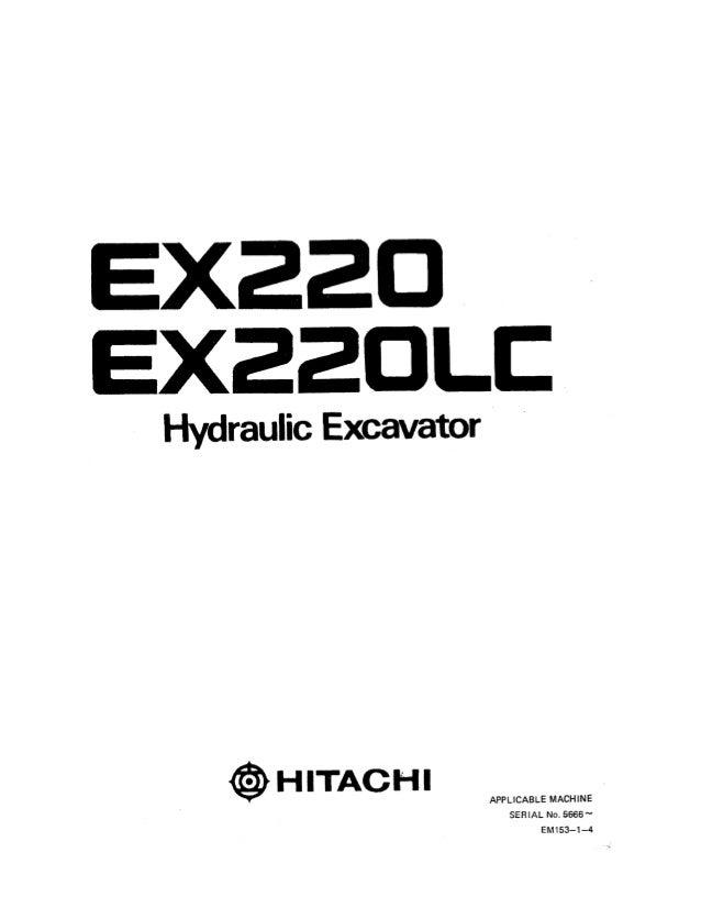 Hitachi EX220 Excavator operator's manual Serial No. 5666