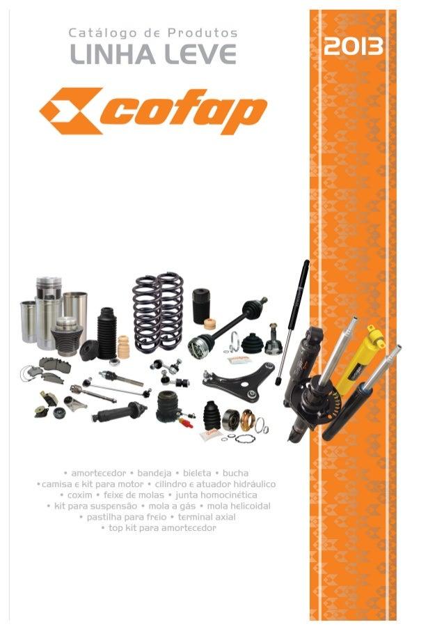 Catálogo de Produtos Linha Leve Cofap INTRODUÇÃO História da Suspensão/ Componentes para Suspensão 02 Garantia dos produto...