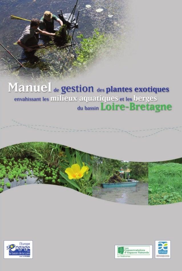 Manuel de gestion des plantes exotiques  envahissant les milieux aquatiques et les berges du bassin Loire-Bretagne  Direct...
