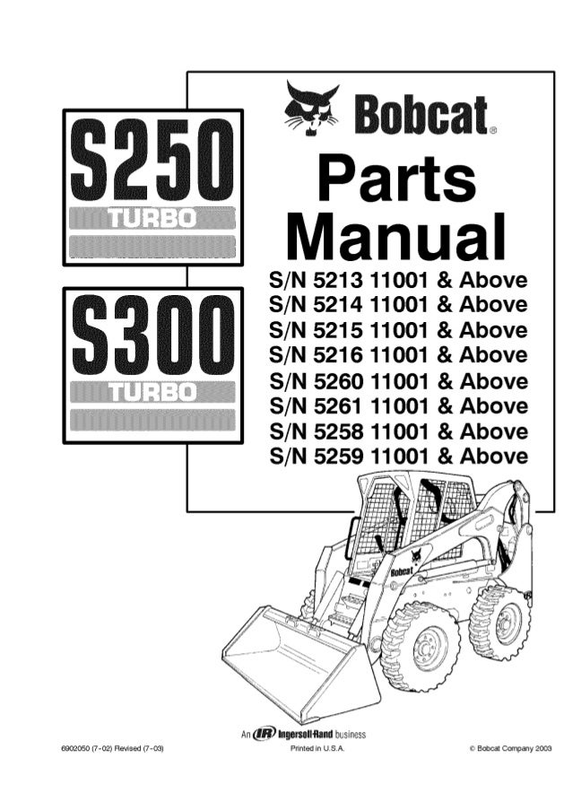bobcat s250 s300 skid steer loader parts catalogue manual s/n 5259 11001 &  above