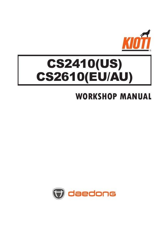 Kioti Daedong CS2410 (US) Tractor Service Repair Manual on