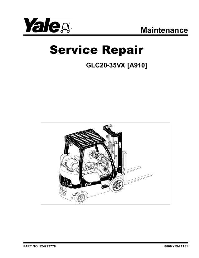 YALE (A910) GLC25VX LIFT TRUCK Service Repair Manual