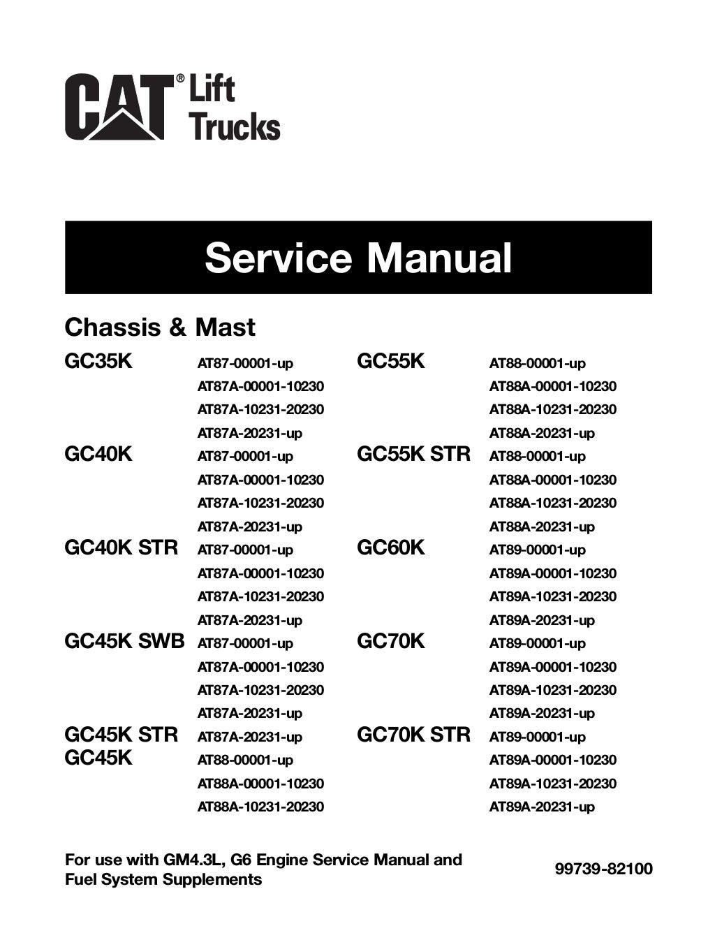 Caterpillar Cat GC70K STR Forklift Lift Trucks Service