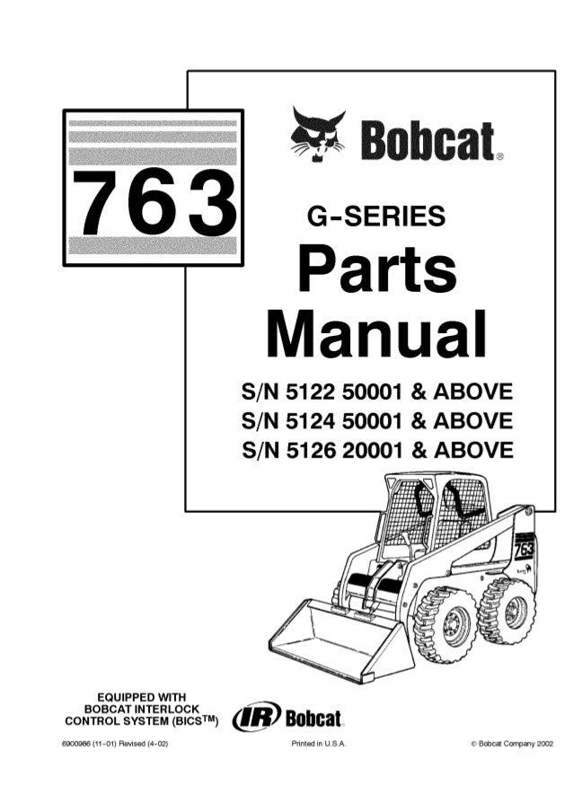 Bobcat 763 G-Series Skid Steer Loader Parts Catalogue