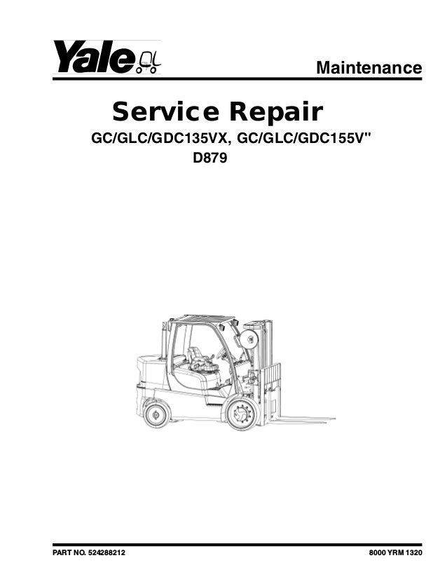 YALE (D879) GC155VX LIFT TRUCK Service Repair Manual