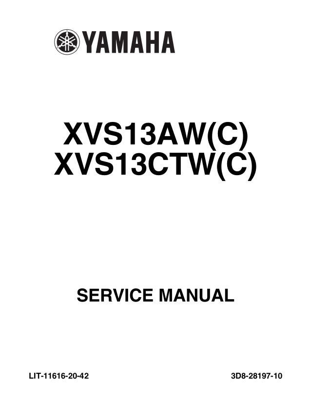 2007 yamaha xvs13 v star service repair manual rh slideshare net 2007 v star 1100 service manual 2007 yamaha v star 1100 service manual free download