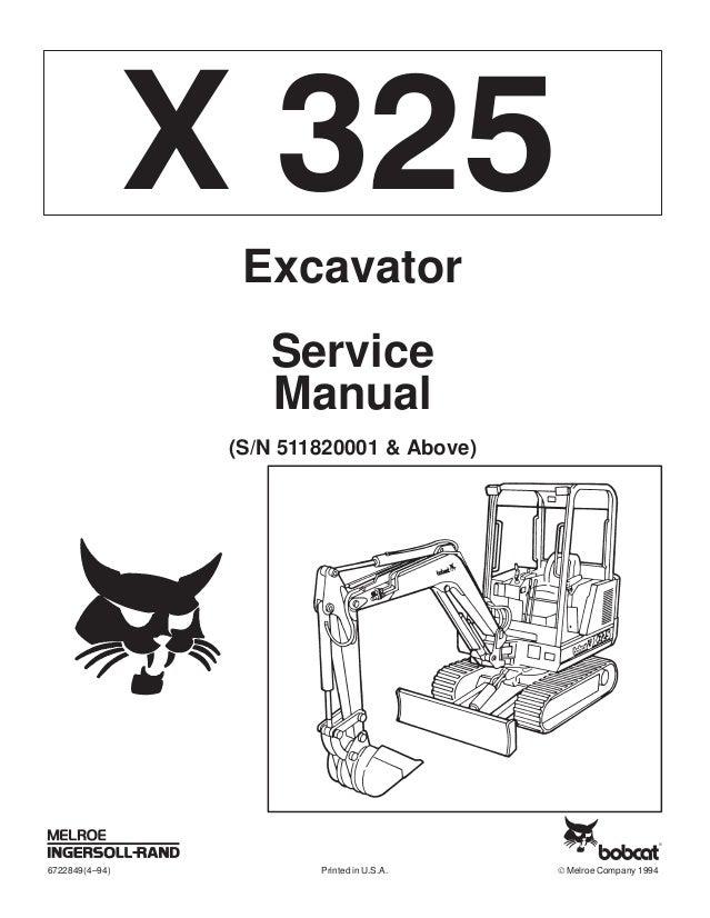 BOBCAT 325 COMPACT EXCAVATOR Service Repair Manual S/N