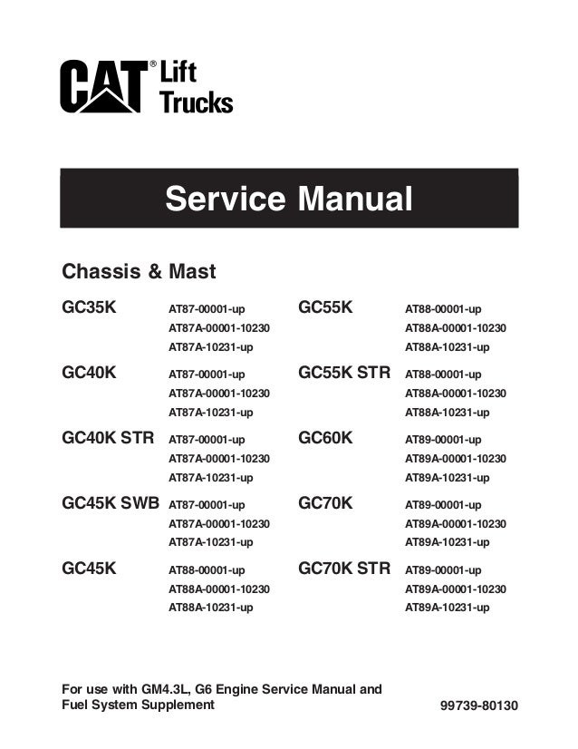 caterpillar cat gc70k forklift lift trucks service repair manual sn rh slideshare net cat gc25 forklift specs Caterpillar GC15