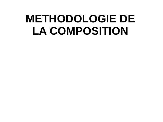 METHODOLOGIE DE LA COMPOSITION