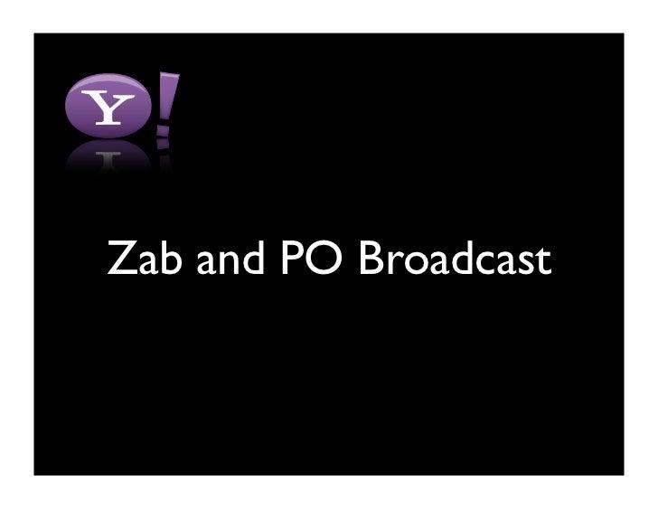 Zab and PO Broadcast