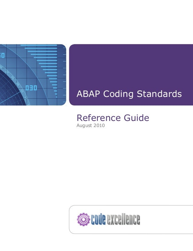 ABAP Coding Standards Reference Guide August 2010