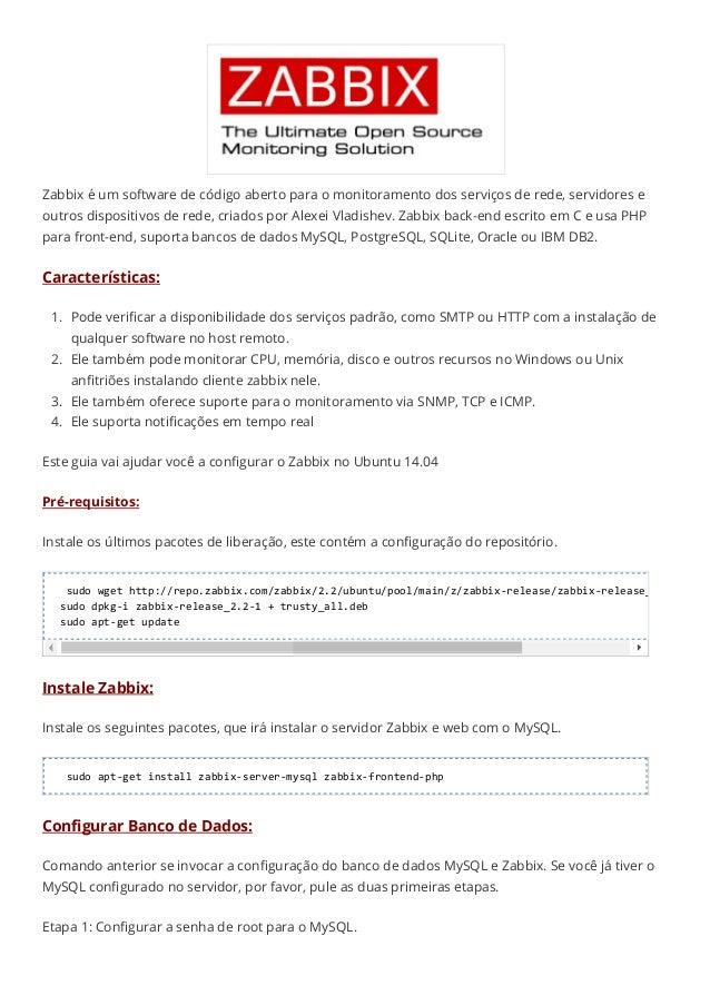 Zabbix é um software de código aberto para o monitoramento dos serviços de rede, servidores e  outros dispositivos de rede...