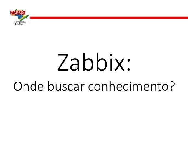 Zabbix: Onde buscar conhecimento?