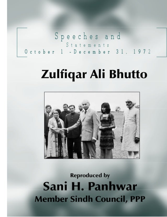 Speeches and Statements Oct – Dec, 1972; Copyright © www.bhutto.org 2 President of Pakistan ZULFIKAR ALI BHUTTO SPEECHES A...