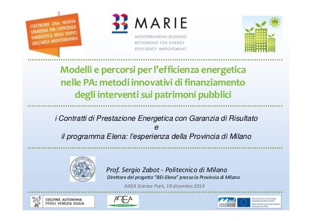Modelliepercorsiperl'efficienzaenergetica nellePA:metodiinnovatividifinanziamento degliinterventisuipatrimoni...