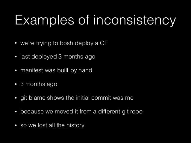 What is a good example of consistency?
