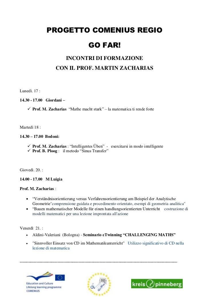 PROGETTO COMENIUS REGIO                                       GO FAR!                           INCONTRI DI FORMAZIONE    ...
