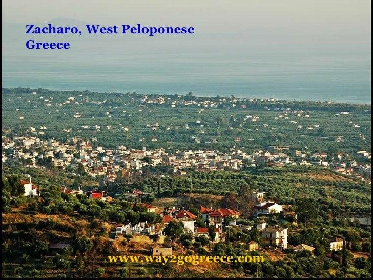 Zacharo, West Peloponese Greece www.way2gogreece.com