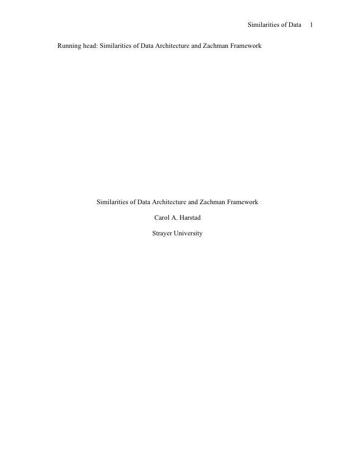 Similarities of Data   1   Running head: Similarities of Data Architecture and Zachman Framework                  Similari...
