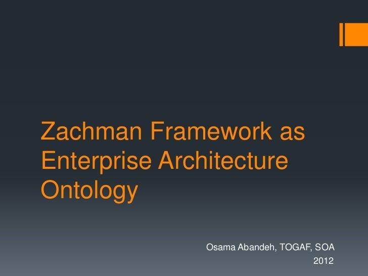 Zachman framework as enterprise architecture ontology for Zachman framework template