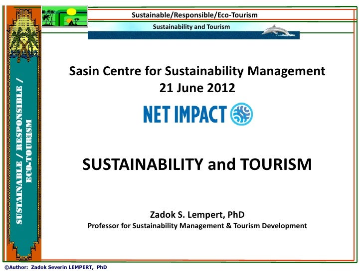 Sustainable/Responsible/Eco-Tourism                                                      Sustainability and Tourism       ...