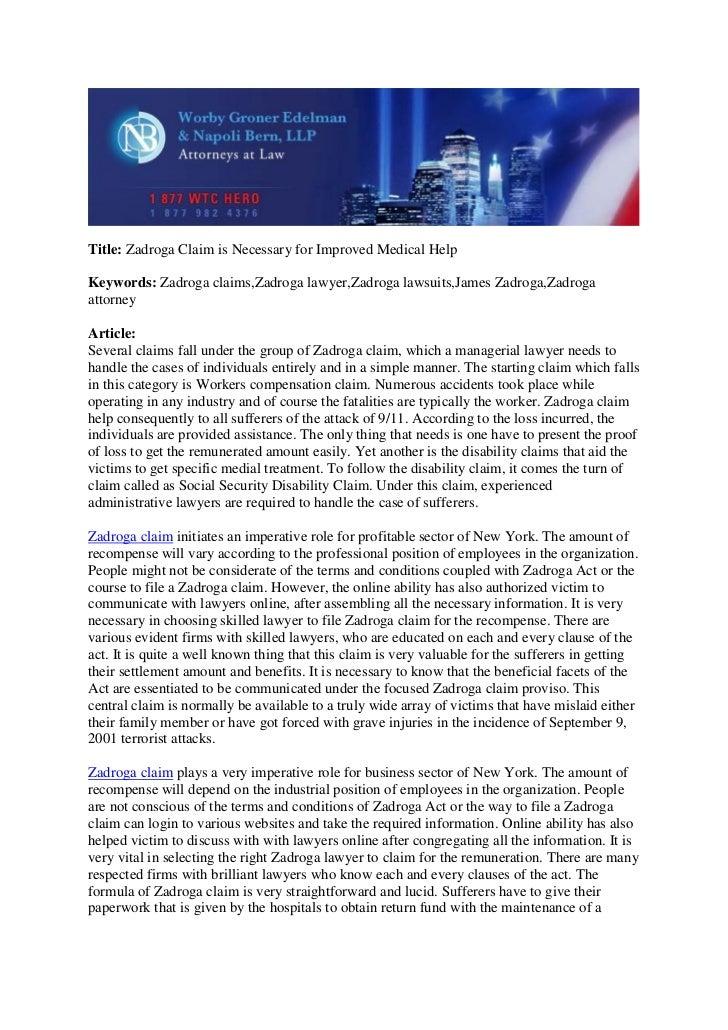 Title: Zadroga Claim is Necessary for Improved Medical HelpKeywords: Zadroga claims,Zadroga lawyer,Zadroga lawsuits,James ...