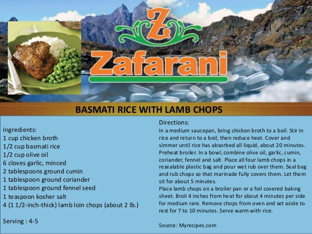 BASMATI RICE WITH LAMB CHOPS                                                     Directions:Ingredients:                  ...