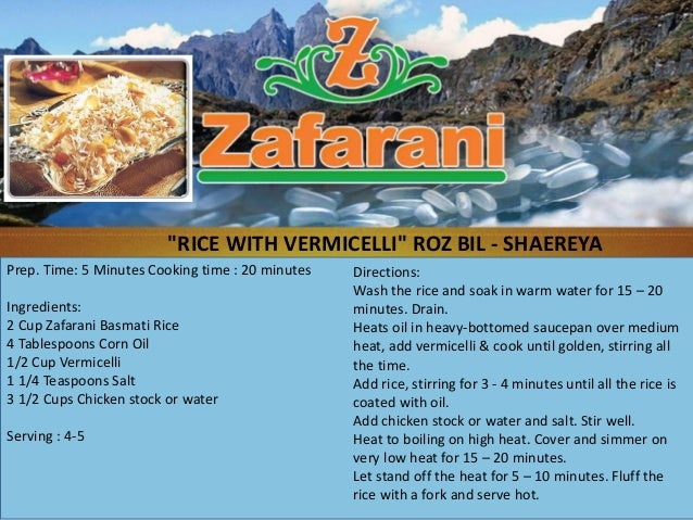 """RICE WITH VERMICELLI"" ROZ BIL - SHAEREYAPrep. Time: 5 Minutes Cooking time : 20 minutes   Directions:                    ..."