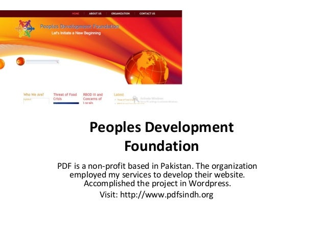 Peoples Development Foundation PDF is a non-profit based in Pakistan. The organization employed my services to develop the...