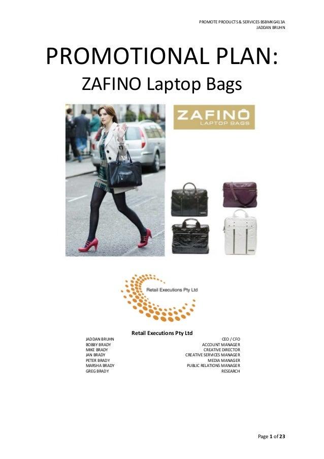 PROMOTE PRODUCTS & SERVICES BSBMKG413AJADDAN BRUHNPROMOTIONAL PLAN:ZAFINO Laptop BagsRetail Executions Pty LtdJADDAN BRUHN...
