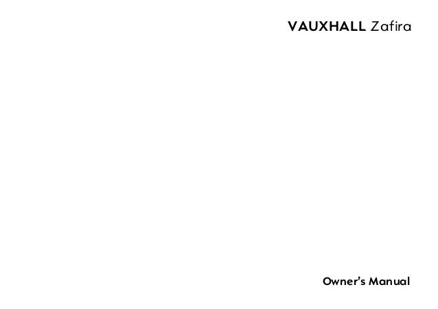VAUXHALL Zafira    Owner's Manual