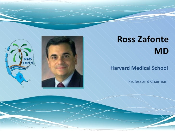 Ross Zafonte MD Harvard Medical School Professor & Chairman